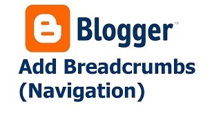 mastering blogger lecture 20 add breadcrumbs navigation
