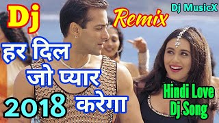 Dj Love Mix  Har Dil Jo Pyar Karega  Hindi Love Remix Dj Song  Hard Kick Mix  Dj MusicX