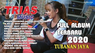 FULL ALBUM TRIAS MUSIC TUBANAN JAYA