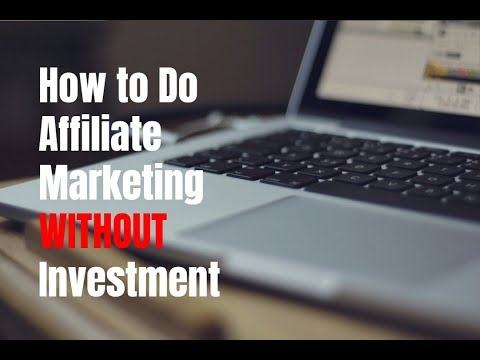 How to Do Affiliate Marketing Without Investment in 2017