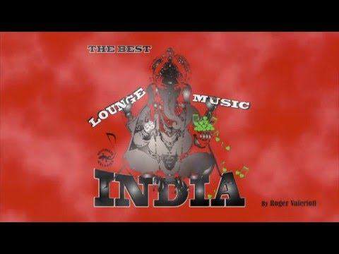 Lounge Music From India - The Best