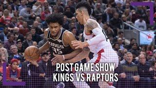 Kings vs Raptors Post Game Show   2018-19 NBA Season