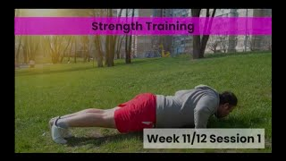 Strength - Week 11&12 Session 1