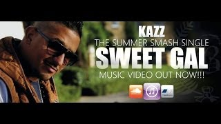 Kazz - SWEET GAL (Official Video) | @Mr_Boomslang