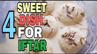 4 SWEET RECIPE FOR IFTAR by(FOOD WITH TEHREEM) #2019Ramadan #IftarSpecial #SweetRecipes #Quick #Easy