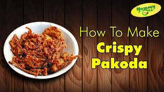 How To Make Onion Pakoda | South Indian Snacks | Monsoon Special | Yummy One