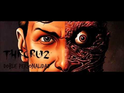 THR CRU2 - Doble personalidad (beat hoek)