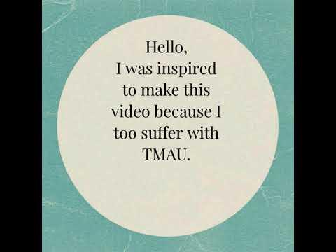 My TMAU Story & Diet Tips