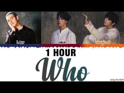 [1 HOUR] LAUV, BTS (JIMIN, JUNGKOOK) - 'WHO' Lyrics [Color Coded_Eng]