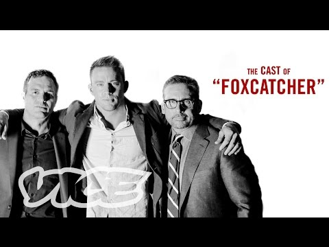 Steve Carell, Channing Tatum, & Mark Ruffalo: VICE Meets the Cast of 'Foxcatcher'