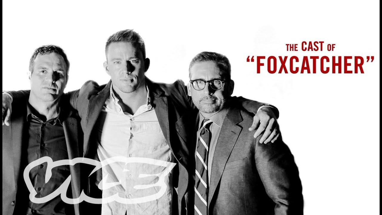 Steve Carell, Channing Tatum, & Mark Ruffalo: VICE Meets the Cast of 'Foxcatcher'