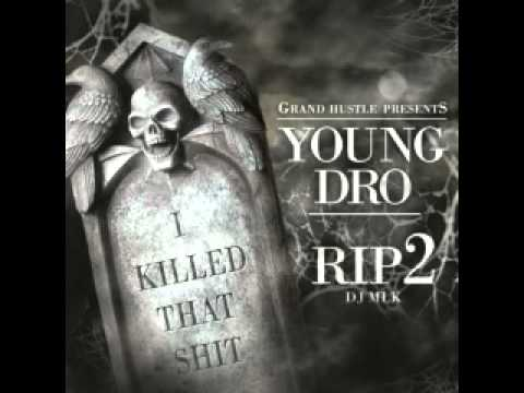 02 Young Dro Itchin