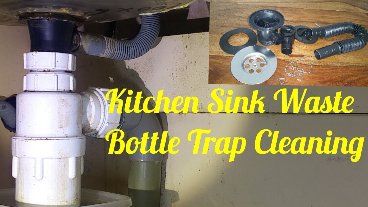 Kitchen Sink Waste Bottle Trap Cleaning And Fitting Youtube