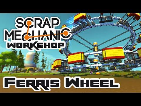 Steam Workshop: Ferris Wheel - Let's Play Scrap Mechanic - Part 164