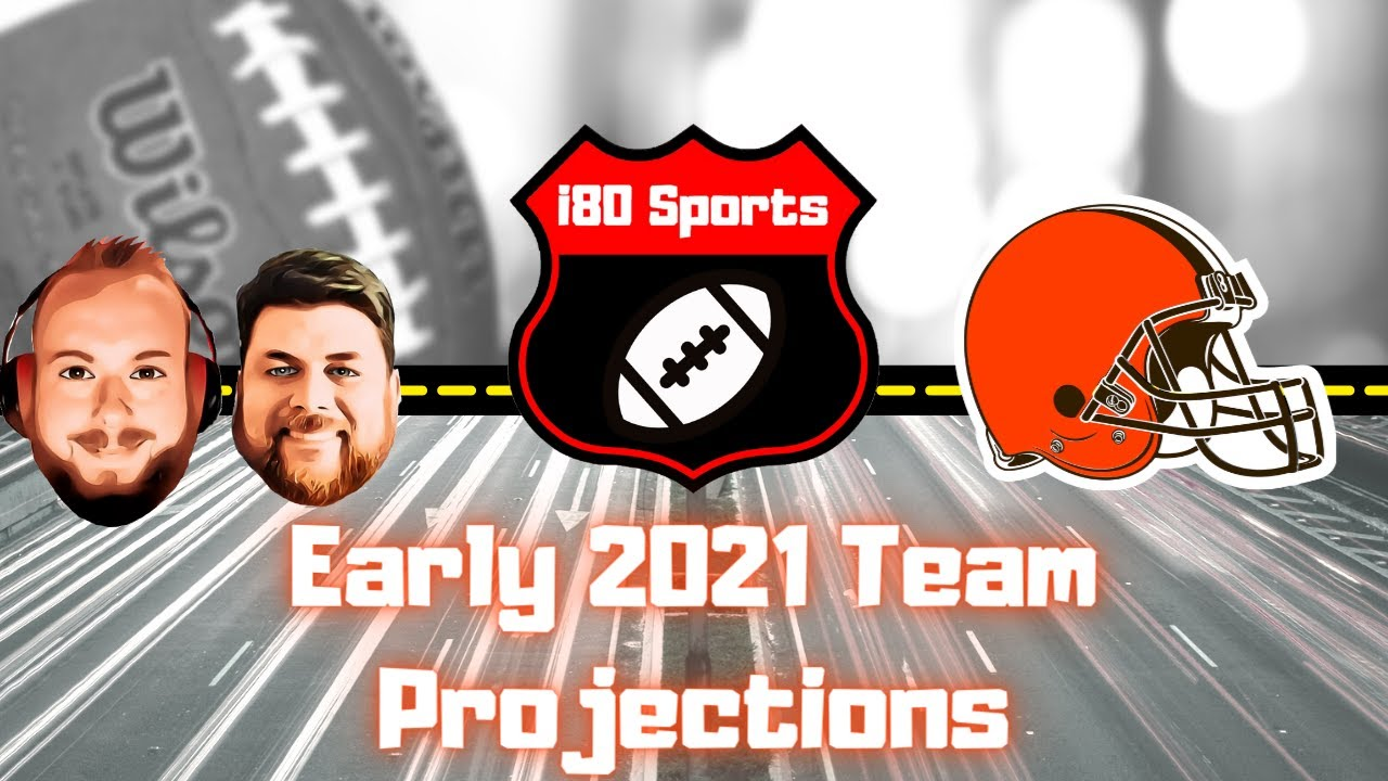 Early 2021 NFL Projections- Cleveland Browns w/ Special Guest David Mendelson