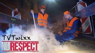 TVTWIXX - NO RESPECT (Official Video)