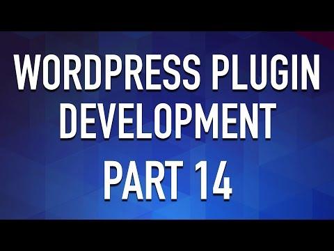WordPress Plugin Development - Part 14 - Modular Administration Page