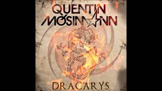 Quentin Mosimann - Dracarys (Original Club Mix)