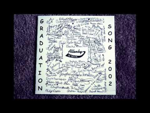 Allen Graduation Song 2002