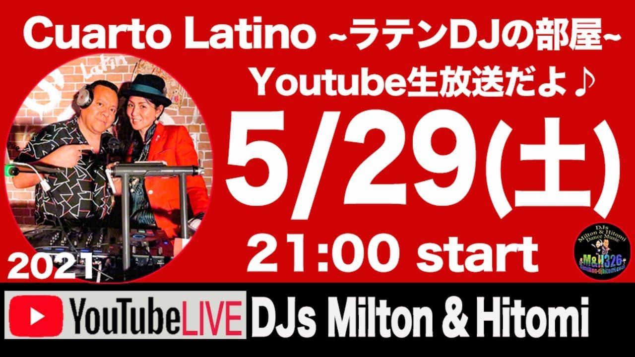 Youtube Live / Cuarto Latino ラテンDJの部屋