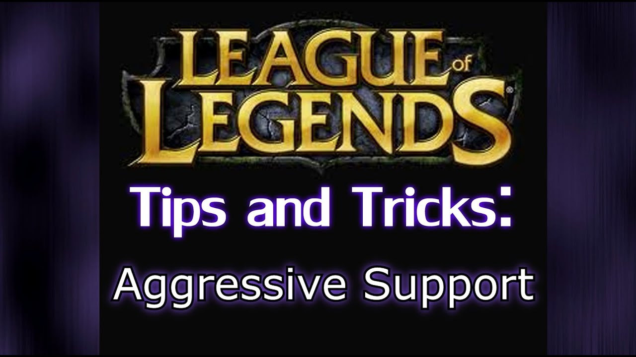 League of Legends LoL Support Guide ...