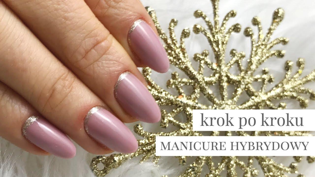 Manicure Hybrydowy Krok Po Kroku Zdjecie Hybrydy Przygotowanie