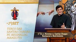 Gambar cover Terço das Santas Chagas   Padre Reginaldo Manzotti   1º de Setembro de 2018