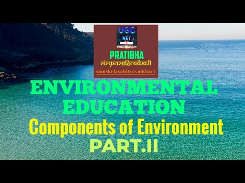 General paper The components of Environment.