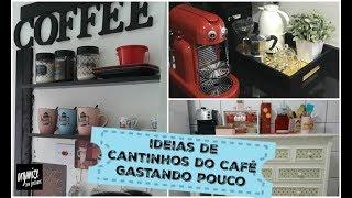 COMO FAZER UM CANTINHO DO CAFÉ GASTANDO POUCO- IDEIA DOS SEGUIDORES| Organize sem Frescuras!