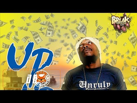 JaFrass  Up And Up Raw Break Through Riddim February 2018