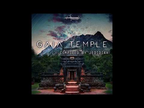 Gaia Temple (Compiled by Jedidiah) [Full Compilation]