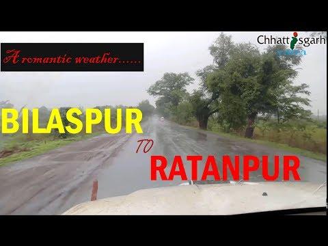 BILASPUR TO RATANPUR part - 2 | romantic weather | CHHATTISGARH |
