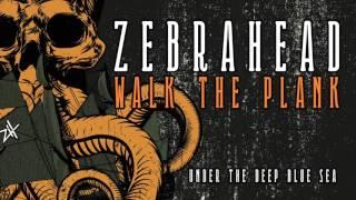 Zebrahead - Under The Deep Blue Sea