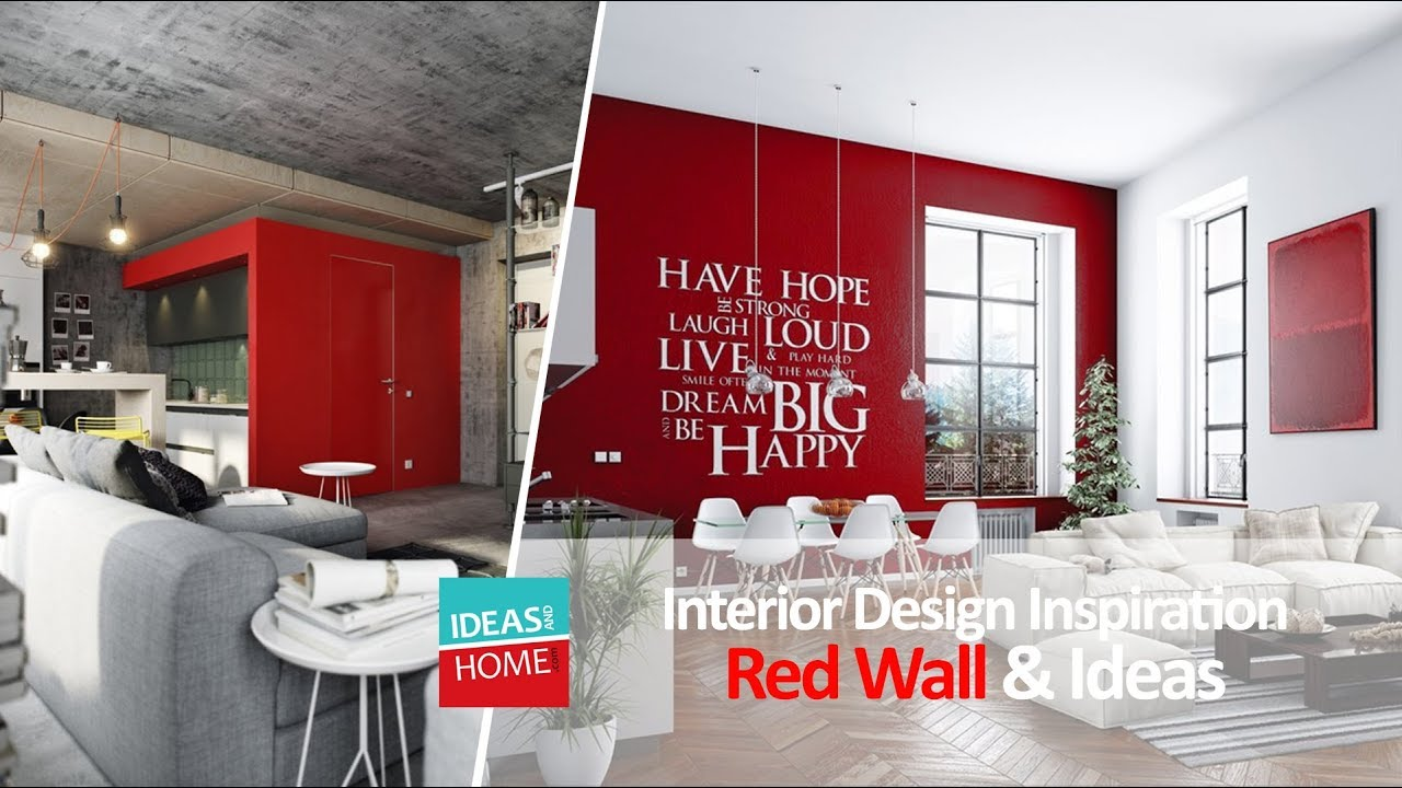 Interior Design Inspiration And Colours Red Wall Style Ideas Youtube