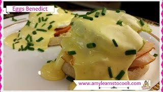 How to Make Eggs Benedict ~ Easy Eggs Benedict ~ Amy Learns to Cook