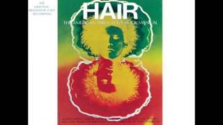 Hair - Original Broadway Cast Recording [Full Album] 1968