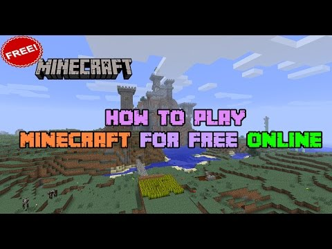 How To Play Minecraft For Free Online ✔ - Tutorial   Working 2017  