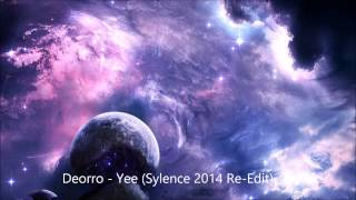 Deorro - Yee (Sylence 2014 Re Edit)