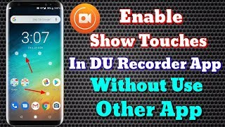 How To Enable Show Touches In DU Recorder App   Show Touches While Recording Screen   In Hindi