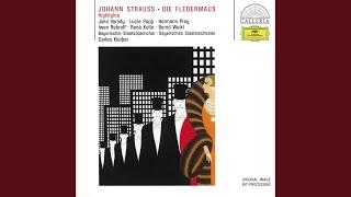 """J. Strauss II: Die Fledermaus / Act 2 - Nr.11 Finale: """"Im Feuerstrom der Reben"""""""
