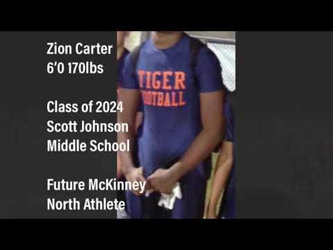 Zion Carter 6'0 170lbs Class of 2024  Scott Johnson Middle School Future McKinney North Athlete