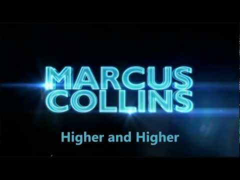 Marcus Collins - Higher and Higher (with Lyrics)