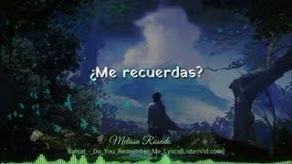Bahjat Do You Remember Me Letra traducida al espaol