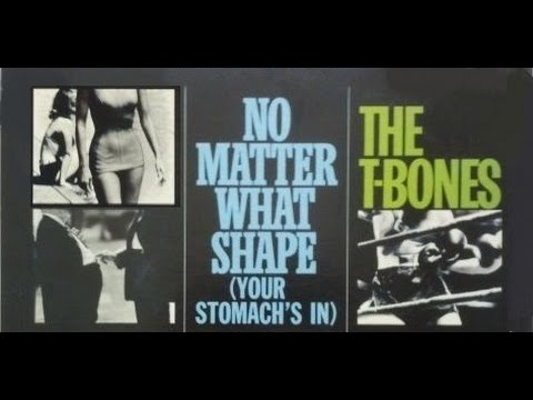 The T-Bones 'No Matter What Shape (Your Stomach's In)' 1966 FULL ALBUM