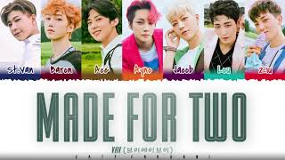 VAV - 'MADE FOR TWO' Lyrics [Color Coded_Han_Rom_Eng]
