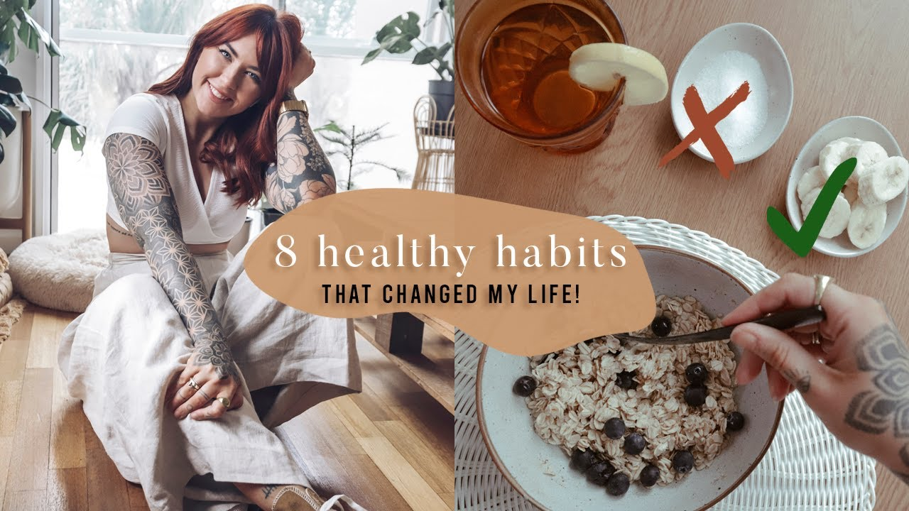 <div>8 healthy habits that *really* changed my life ☀️feel happy & healthy</div>