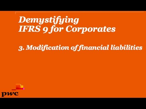 PwC's Demystifying IFRS 9 for Corporates 3. Financial liabilities and modification