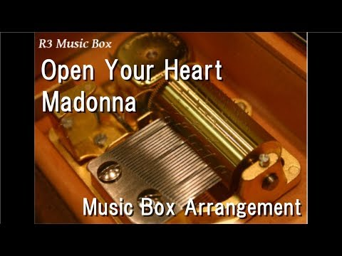 Open Your Heart/Madonna [Music Box]