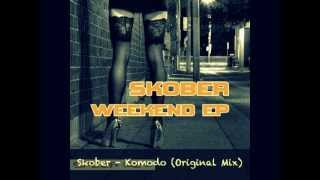 Skober - Komodo (Original Mix)