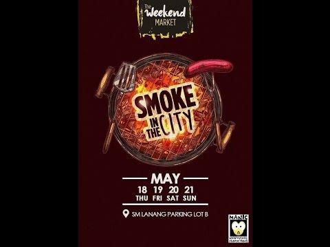 SM LANANG SMOKE IN THE CITY 2017